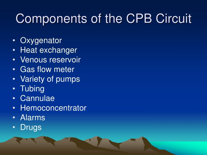 Components of the CPB Circuit