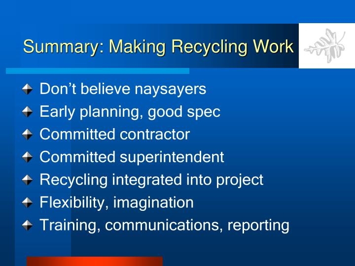 Summary: Making Recycling Work