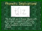 phonetic implications