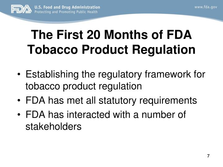 The First 20 Months of FDA     Tobacco Product Regulation