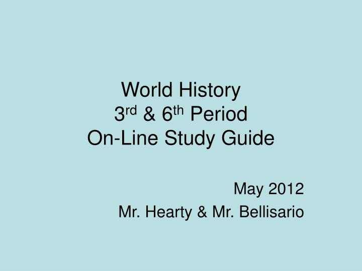 world history 3 rd 6 th period on line study guide n.