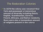 the restoration colonies13