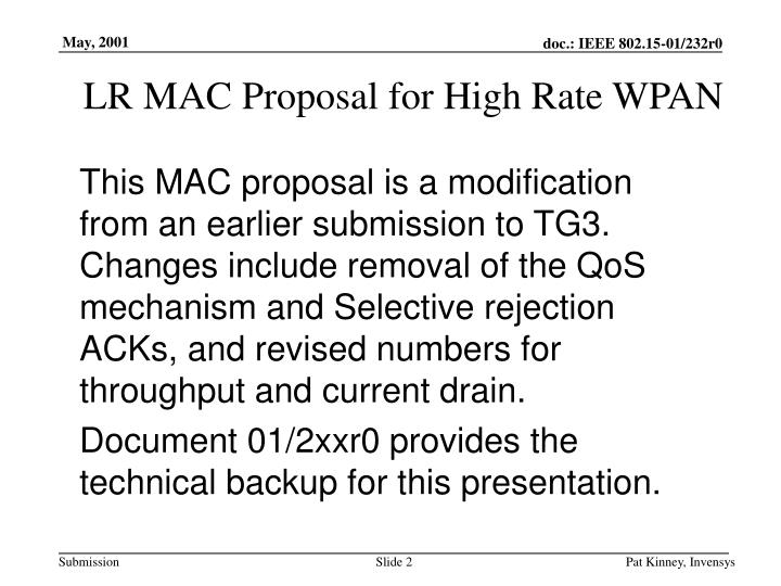Lr mac proposal for high rate wpan