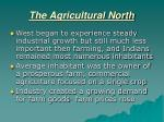 the agricultural north2