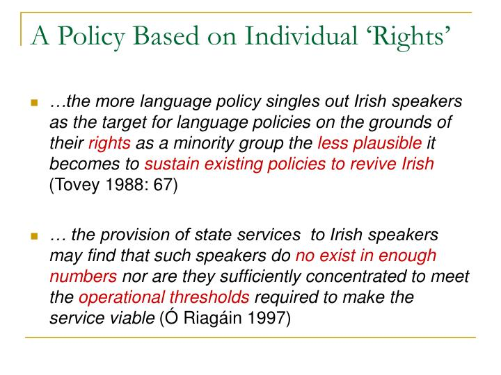 A Policy Based on Individual 'Rights'