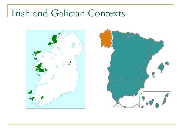 Irish and galician contexts