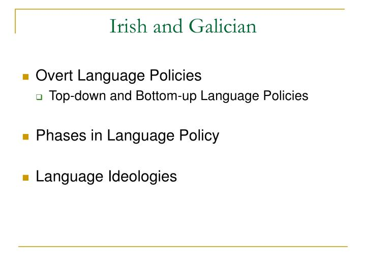 Irish and Galician