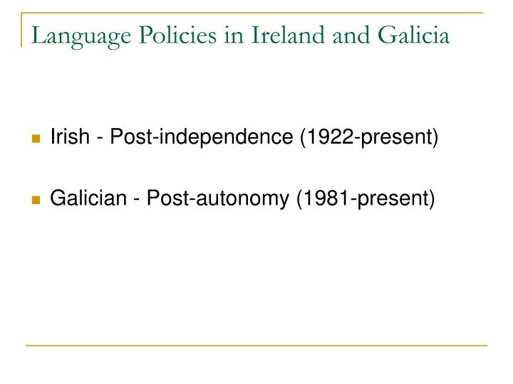 Language Policies in Ireland and Galicia