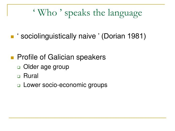 'Who' speaks the language