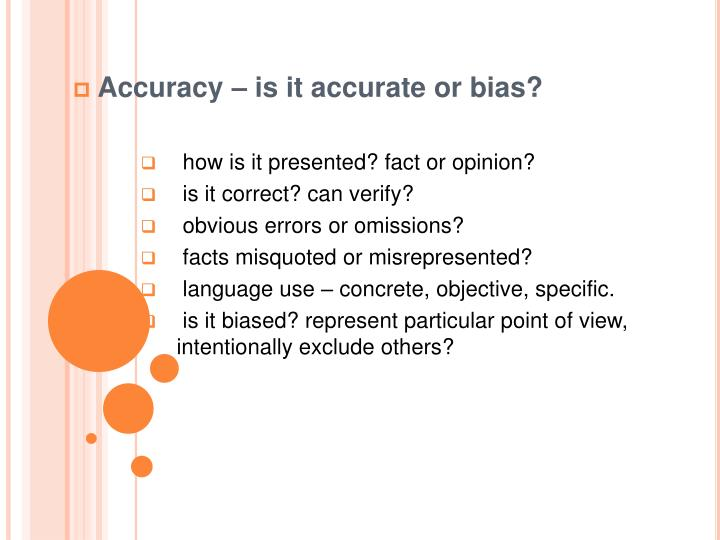 Accuracy – is it accurate or bias?