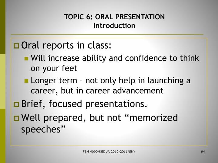 TOPIC 6: ORAL PRESENTATION