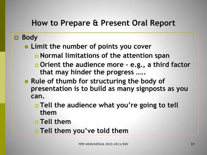 How to Prepare & Present Oral Report