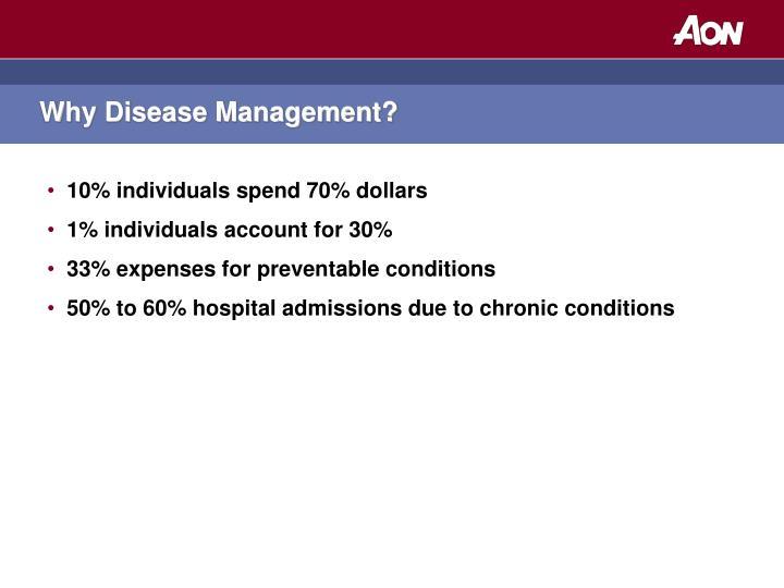 Why Disease Management?