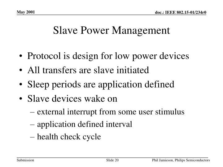 Slave Power Management