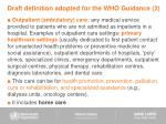 draft definition adopted for the who guidance 2