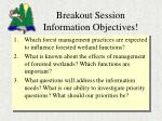 breakout session information objectives