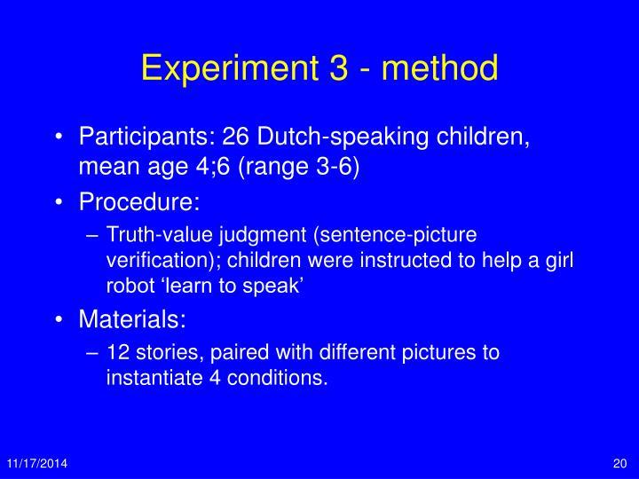Experiment 3 - method