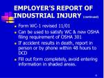 employer s report of industrial injury continued