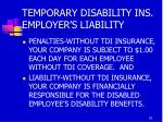 temporary disability ins employer s liability