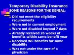 temporary disability insurance some reasons for the denial