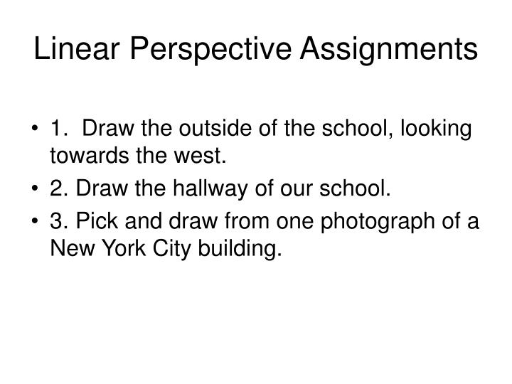 linear perspective assignments n.