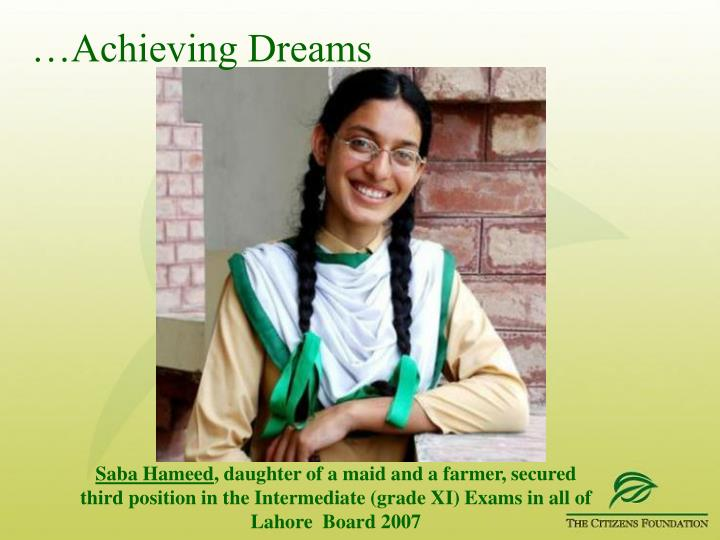 …Achieving Dreams