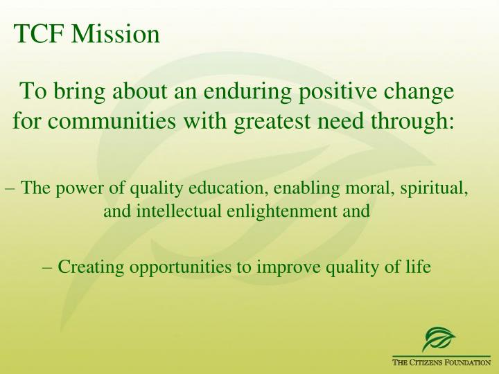 TCF Mission