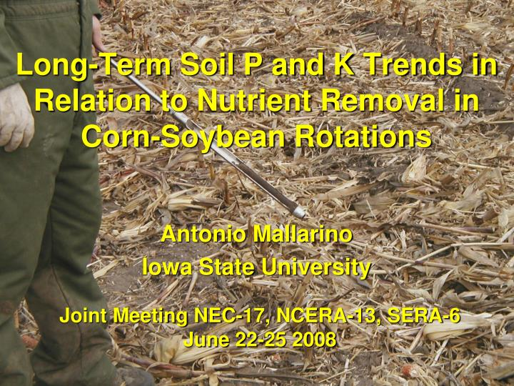 long term soil p and k trends in relation to nutrient removal in corn soybean rotations n.