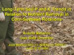 long term soil p and k trends in relation to nutrient removal in corn soybean rotations