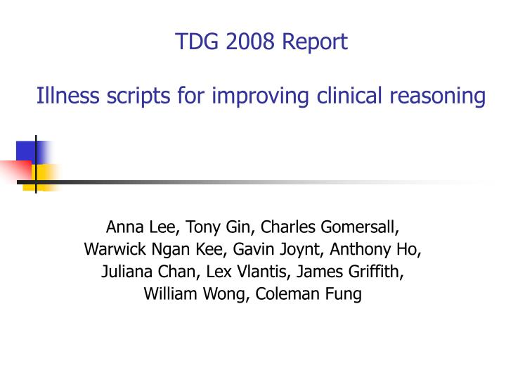 tdg 2008 report illness scripts for improving clinical reasoning n.