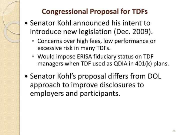 Congressional Proposal for TDFs