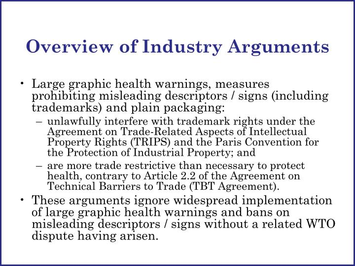 Overview of Industry Arguments
