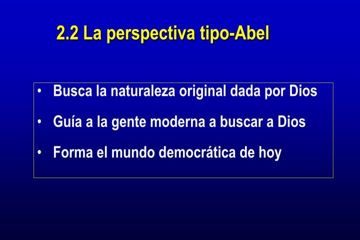 2.2 La perspectiva tipo-Abel