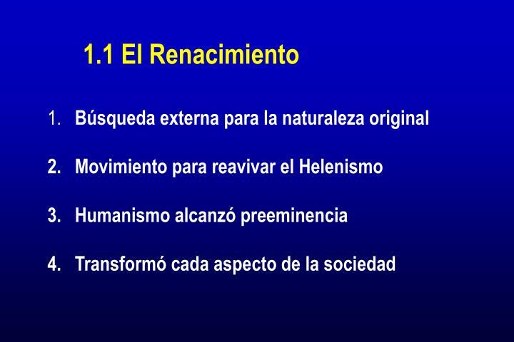 1.1 El Renacimiento