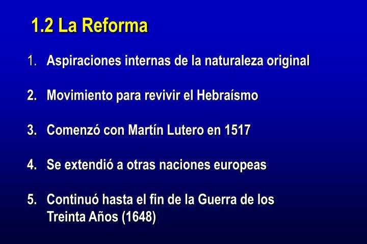 1.2 La Reforma