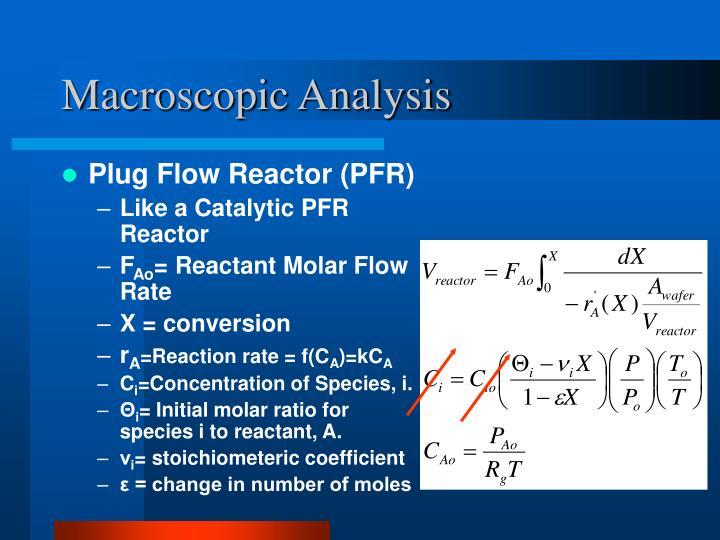 Macroscopic Analysis