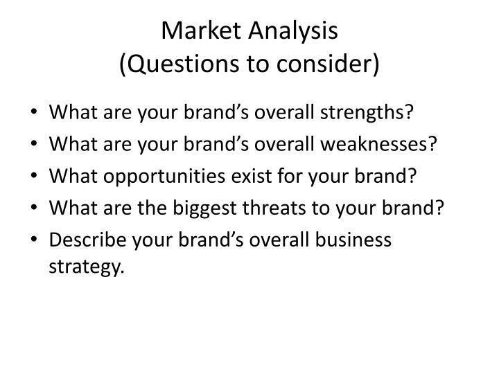 Market analysis questions to consider