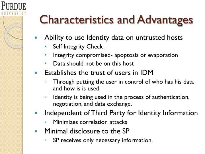 Characteristics and Advantages