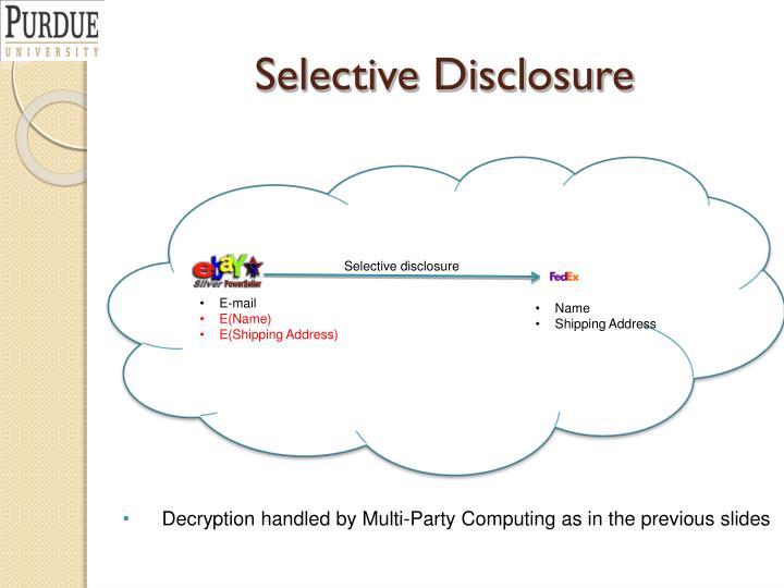 Selective Disclosure