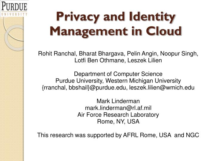Privacy and Identity Management in Cloud
