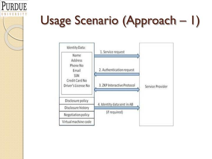 Usage Scenario (Approach – 1)
