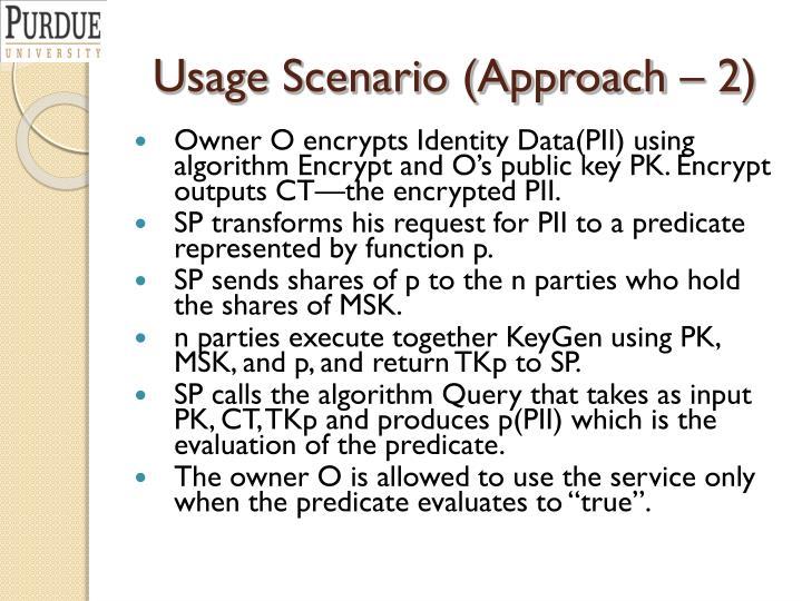 Usage Scenario (Approach – 2)