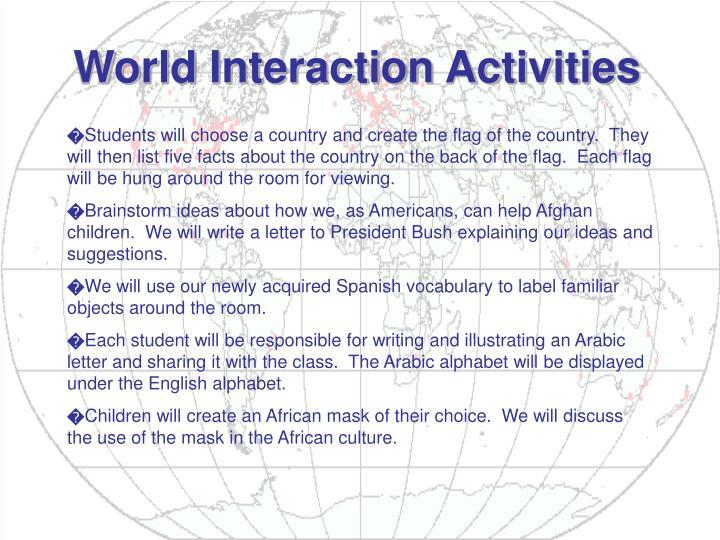 World Interaction Activities