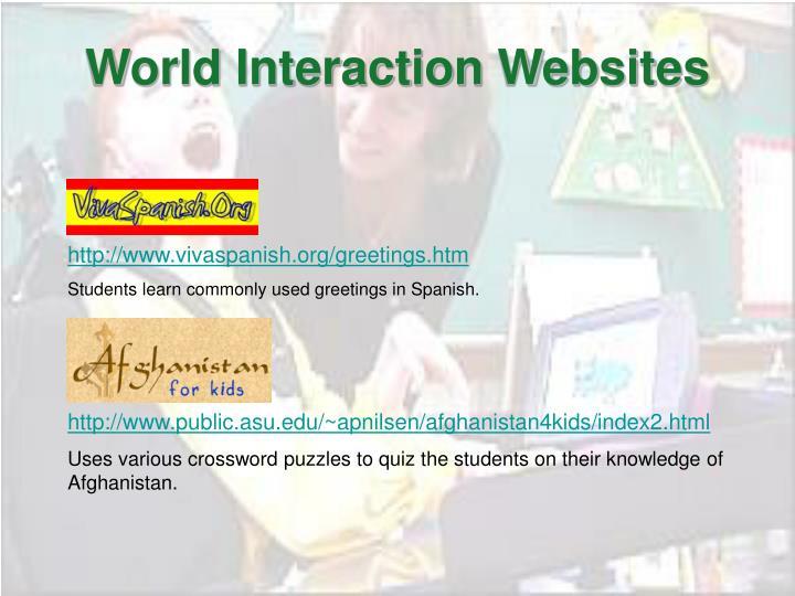World Interaction Websites