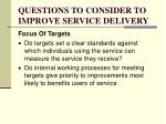 questions to consider to improve service delivery1
