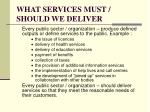 what services must should we deliver