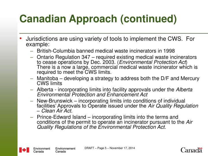 Canadian Approach (continued)