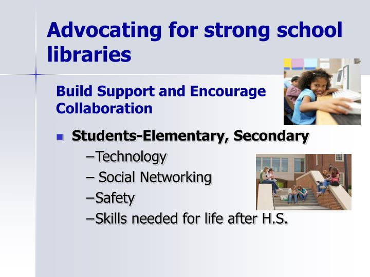 Advocating for strong school libraries