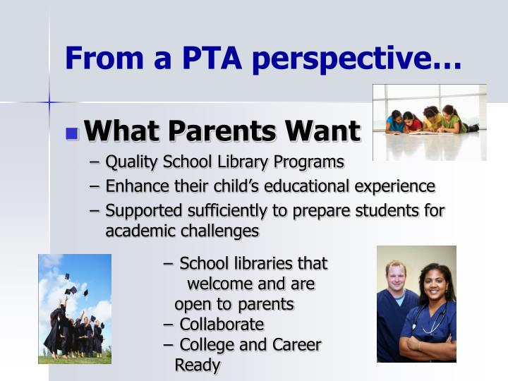 From a PTA perspective…