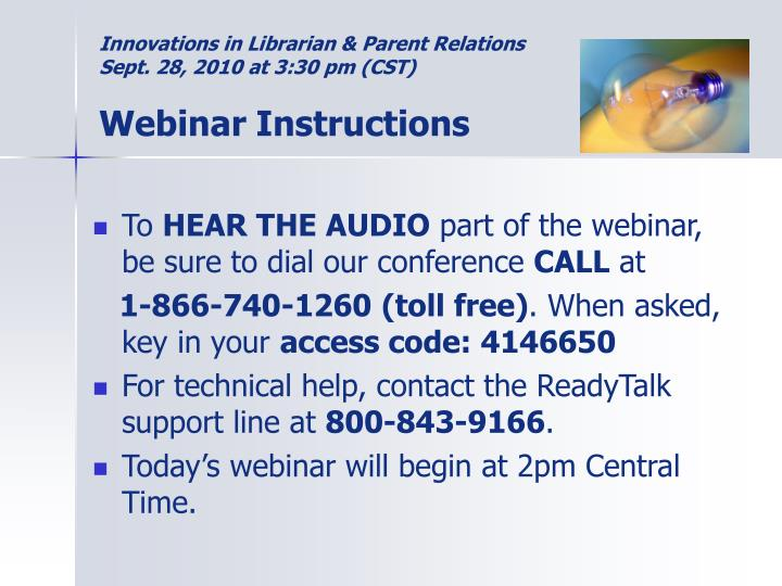 Innovations in librarian parent relations sept 28 2010 at 3 30 pm cst webinar instructions